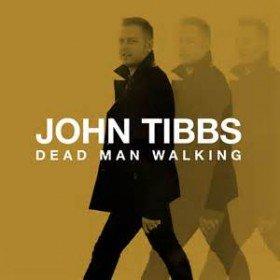 John Tibbs Dead Man Walking